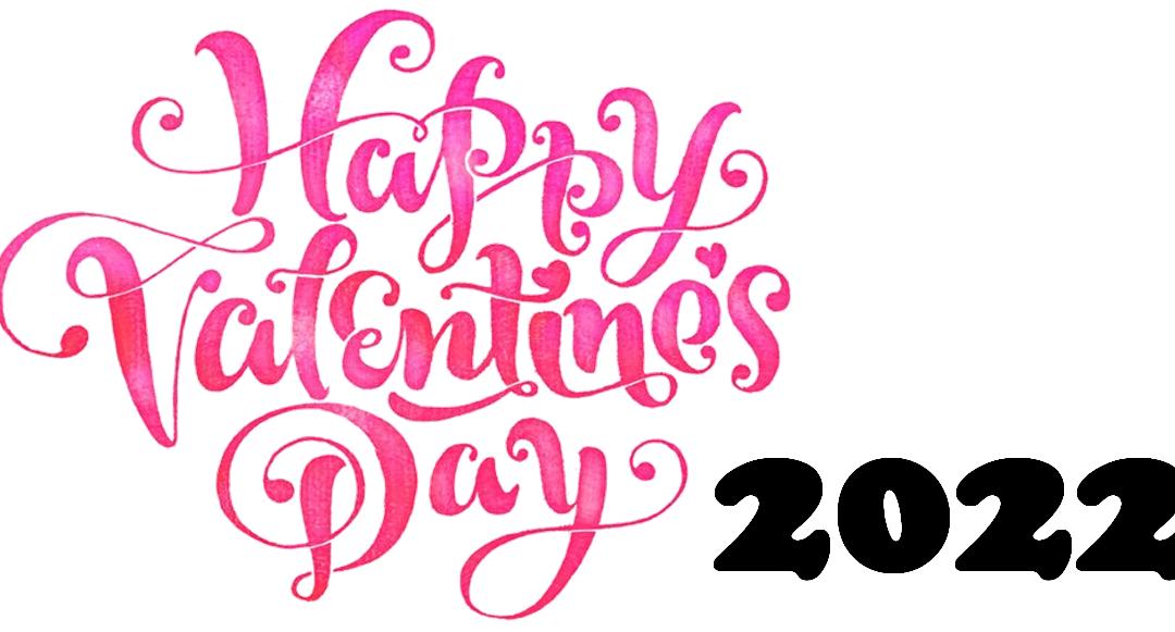 Valentine's Day 2022